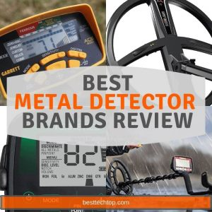 10 Best Metal Detector Brands 2019