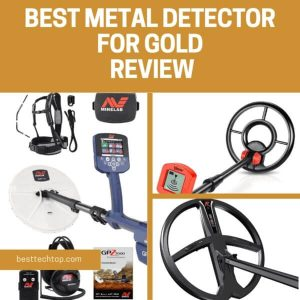Best Metal Detector for Gold Review 2019