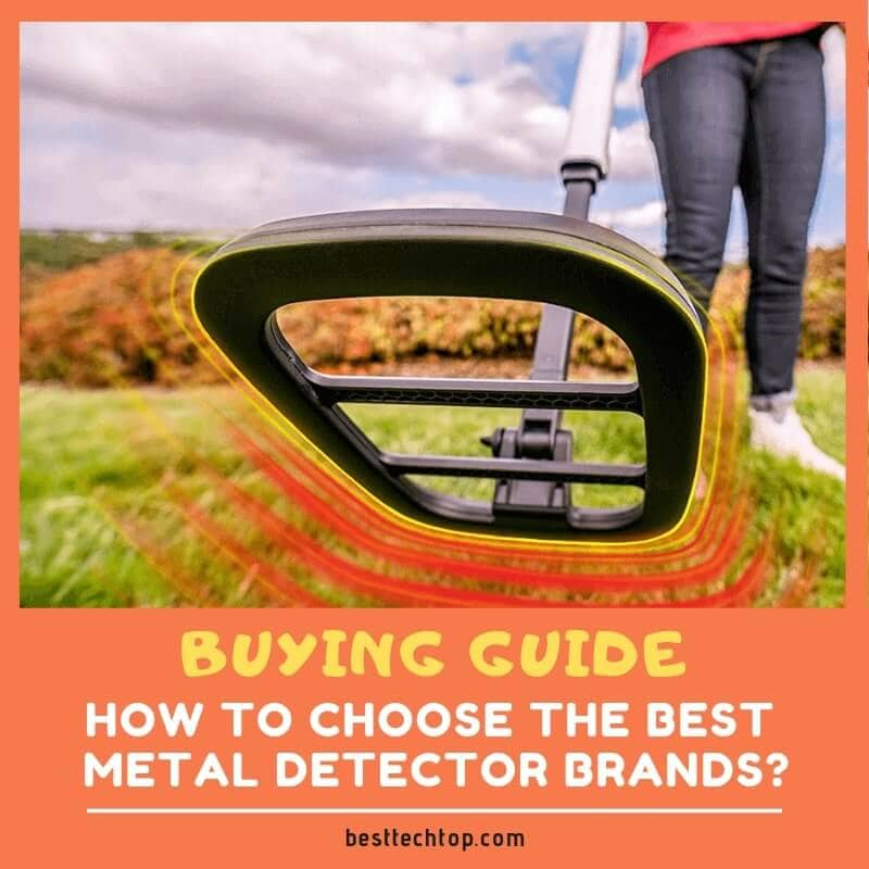 How to Choose the Best Metal Detector Brands 2019