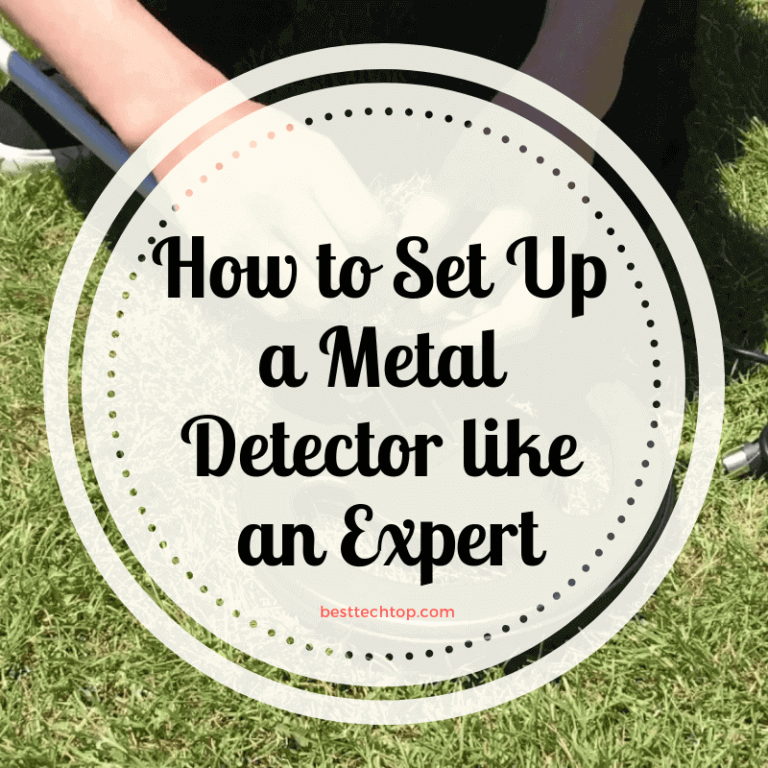 How to Set Up a Metal Detector like an Expert